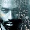 Eric Benét - Thats Just My Way (Count Tooku Edit)