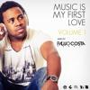Dj Paulo Costa  Music My Is First Love Vol.1
