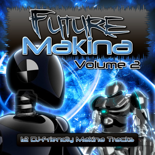Future Makina Vol 2 (On Sale Now)