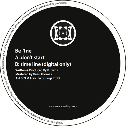 Be-1ne - Don't start / Time Line (Are009 Digital) + Compa - Security (Be-1ne Steppa's Remix) (ARE009 Vinyl Only)