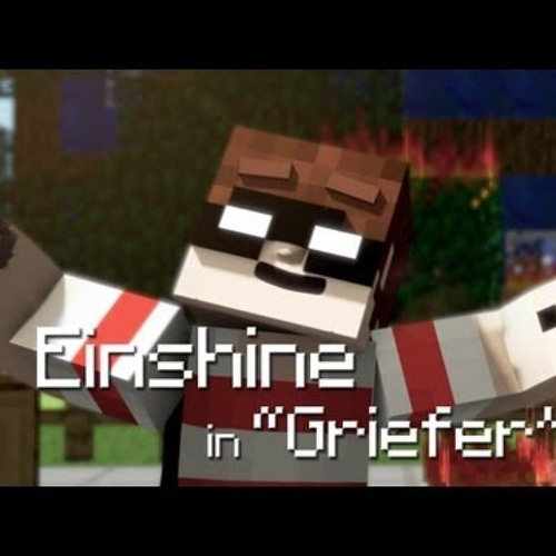 Griefer (Minecraft Parody)