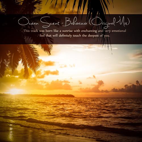 Ocean Scent - Bahoruco (Original Mix)