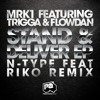 MRK1 Ft. Trigga & Flowdan - Stand And Deliver