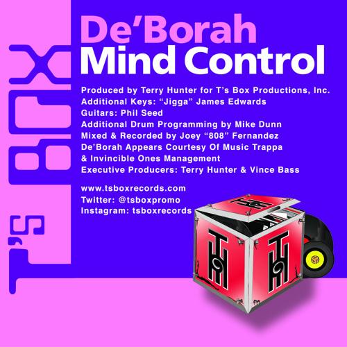 """De'Borah """"Mind Control Edit"""" T's Box Records Out now!"""