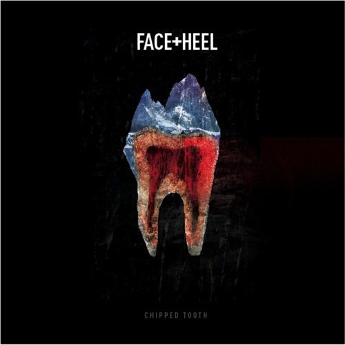 Chipped Tooth by Face+Heel (Octochamp & Ply Remix)
