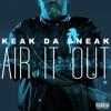 Keak Da Sneak - Air It Out