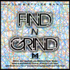 Kylo & Stylee Band - Find N Grind Ft. Big Shaw [Prod. By: MPT]