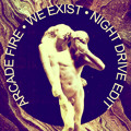 Arcade Fire We Exist (Night Drive Edit) Artwork