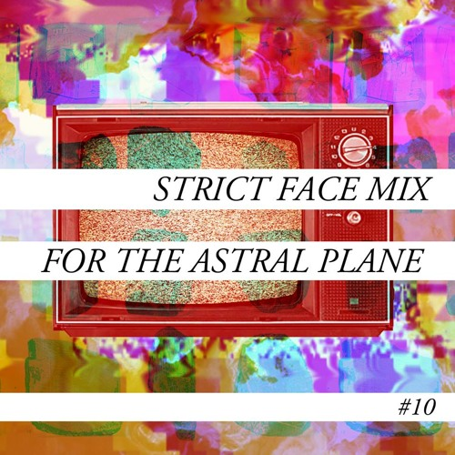 Strict Face Mix For The Astral Plane