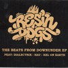 Resin Dogs - Beats From Downunder (fdel Remix)