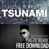 BORGEOUS & DVBBS - TSUNAMI (SmithAgentSmith Twerk Remix)