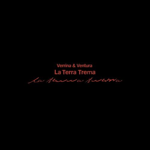 """Verrina & Ventura - La Terra Trema (3x12"""" LP) - Album Preview"""