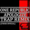 One republic - Apologize (Z'Rush remix)