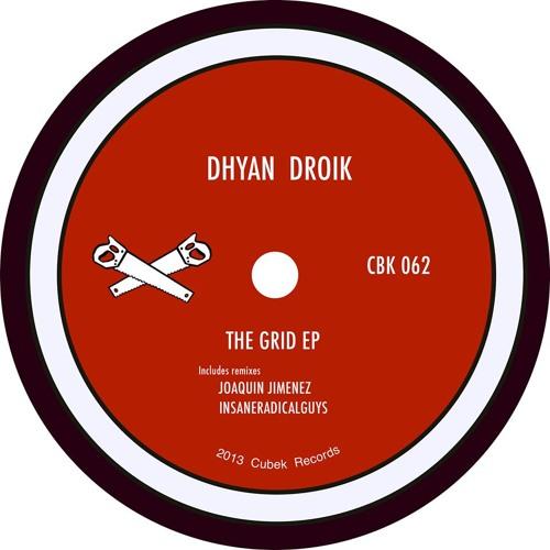 Dhyan Droik - The Grid (Original Mix) @ Cubek Records
