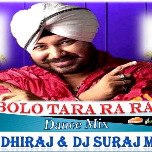 Bolo Tara Ra Ra - Dance Mix - DJ DHIRAJ And DJ SURAJ KOLHAPUR