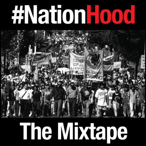 The #NationHood Mixtape