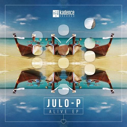 Juloboy (aka Julo-P) - Alive ( Kadence Records ) Out Now