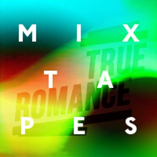 True Romance Mixtape#2 by Magic Touch