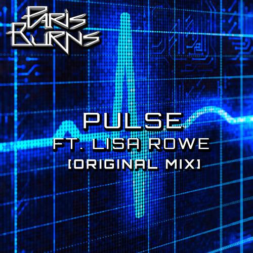 Paris Burns - Pulse ft. Lisa Rowe [FREE DOWNLOAD]