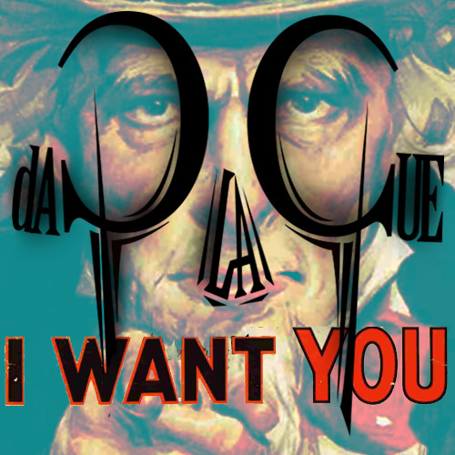 I want YOU! by daPlaque (Full Version) [Free Download]