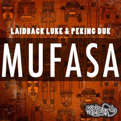 Laidback Luke & Peking Duk - Mufasa (Radio Edit)