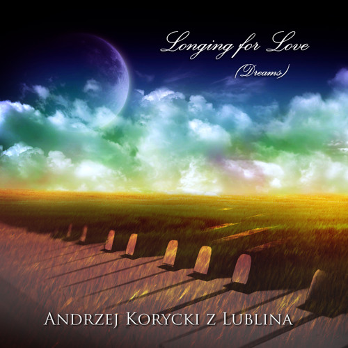 Longing for Love (Dreams)
