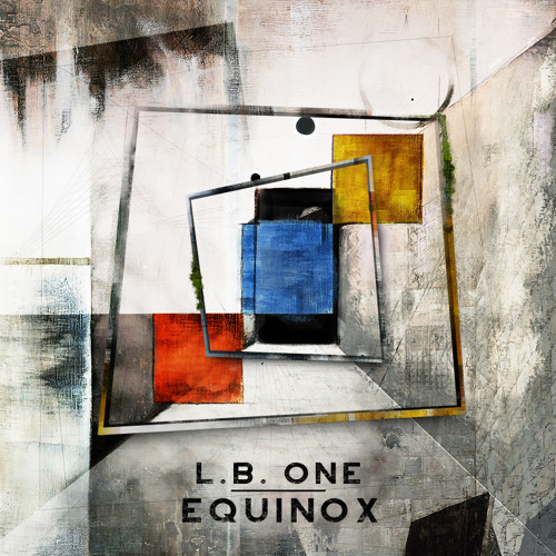 L.B. One - Equinox (Original Mix)[OUT NOW]