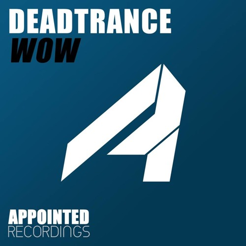 DT - WOW ( Original Mix ) Out Now On Beatport & All Online Major Stores !! Appointed Recordings !!
