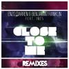 Enzo Darren & Benjamin Franklin - Close to Me (feat. Ines) [Chad Bader Remix]