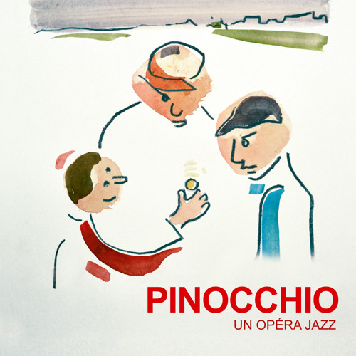 PINOCCHIO, UN OPERA JAZZ