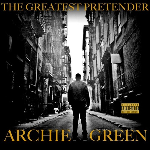 . The Greatest Pretender F:Alice Young And Rob McCurdy [Prod. By Archie Green]
