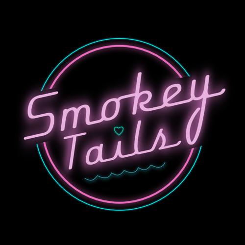 Smokey Tails Podcast #1