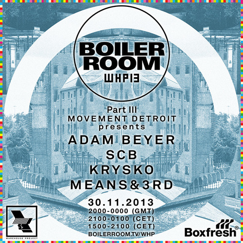 Means&3rd Boiler Room x Warehouse Project mix