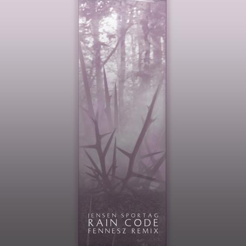 Jensen Sportag - Rain Code (Fennesz Remix)