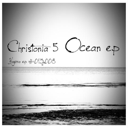 [KOSMO EP #013008] Christonia 5 - Ocean of Emotion