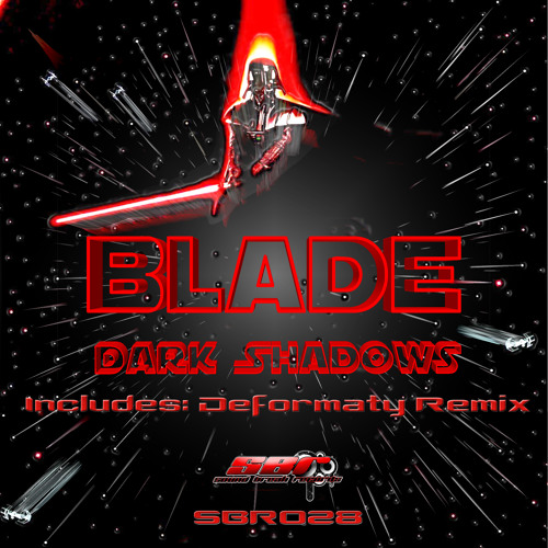 Blade - Dark Shadows (Deformaty Remix) *TEASER* [OUT NOW on Sound Break Records]