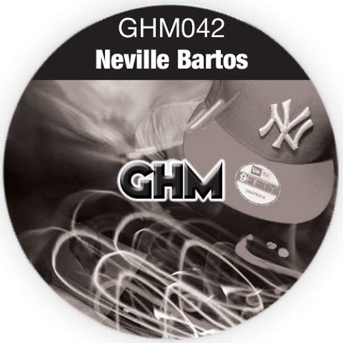 GHM042 Neville Bartos [12.13] (Link in description)
