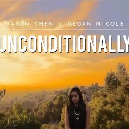 Jason Chen & Megan Nicole - Unconditionally