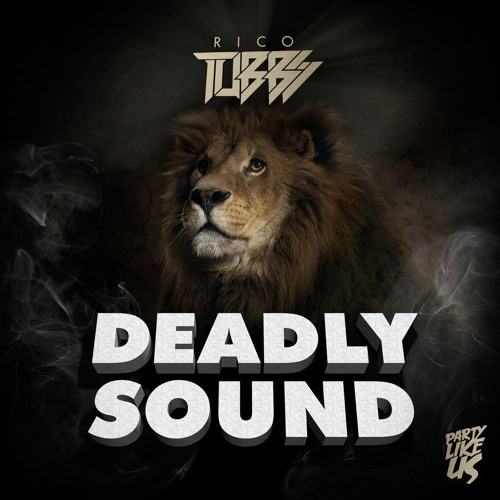 Rico Tubbs - Deadly Sound