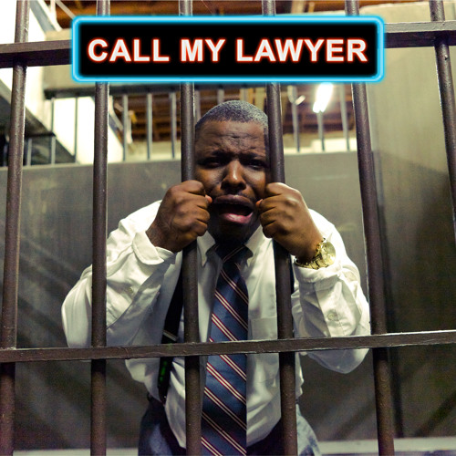 Call My Lawyer (Mixtape)