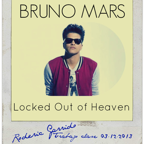 Bruno Mars - Locked Out Of Heaven (Roderic Garrido Trabajo Clase 03-12-13)