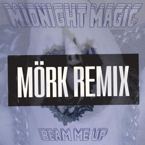 Midnight Magic - Beam Me Up (Mörk Remix)*Free Download*
