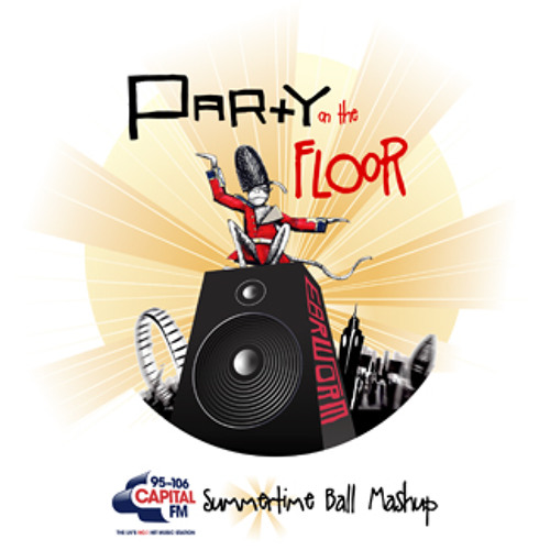 DJ Earworm - Party on the Floor (Capital FM Summertime Ball)