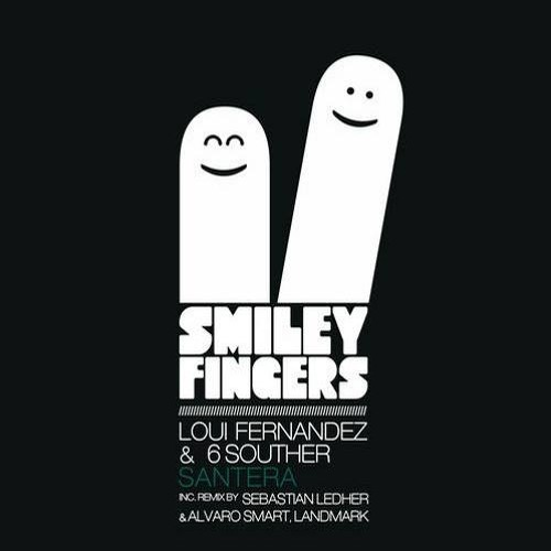 6Souther, Loui Fernandez - Santera (Original Mix)SMILEY FINGER RECORDS