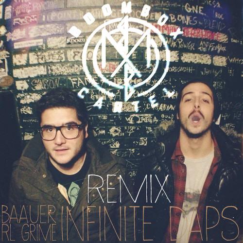Baauer & RL Grime - Infinite Daps (Boombox Cartel Remix)