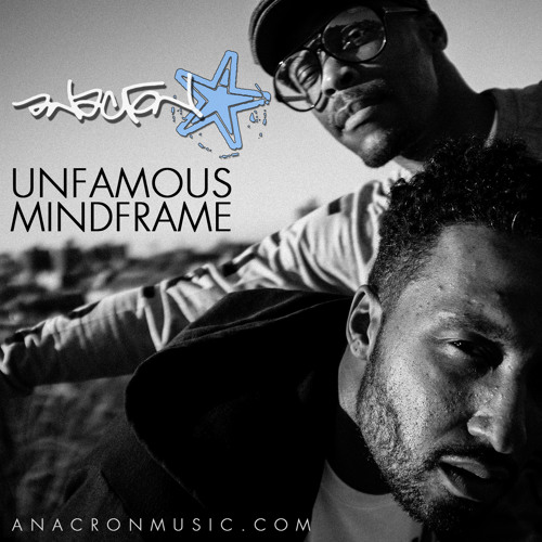 Anacron - Unfamous Mindframe ft. DJ Daze Uno [Prod. by Diles]