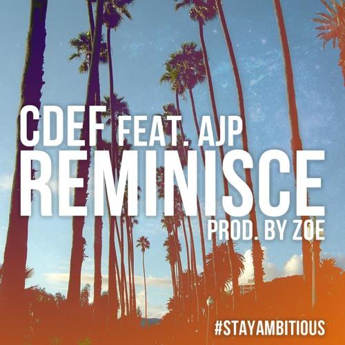 Reminisce (feat. AJP)[prod. Zoe]