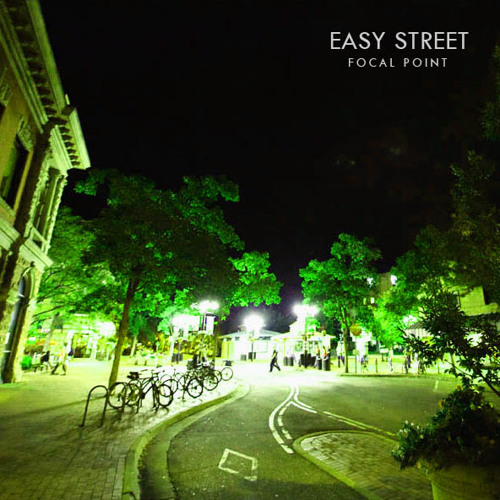 Easy Street - Focal Point [Exclusive]