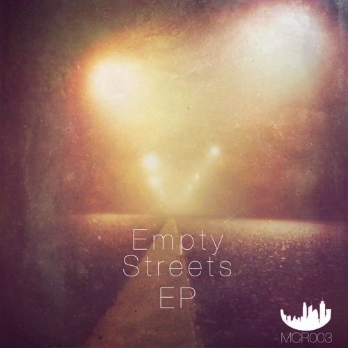 Various Artists - Empty Streets EP (MCR003) [FKOF Promo]