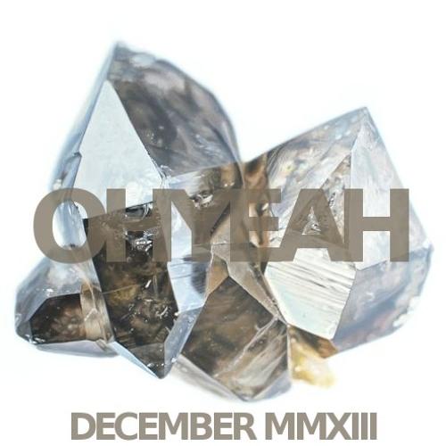 OHYEAH's Favorite Ten - December MMXIII Mix